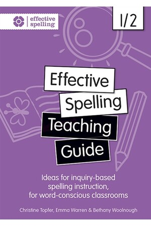Effective Spelling - Teaching Guide: Years 1/2