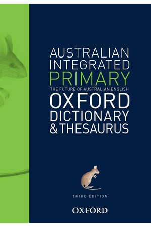 Oxford Australian Integrated Primary Dictionary & Thesaurus: Third Edition