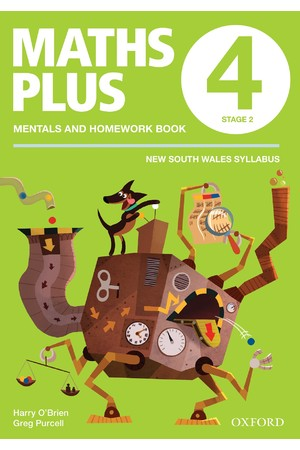 2019 Maths Plus NSW Syllabus - Mentals & Homework Book: Year 4