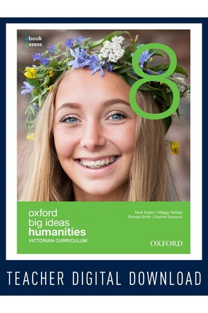Oxford Big Ideas Humanities 8 Victorian Curriculum Teacher obook assess