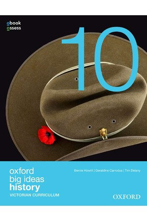 Oxford Big Ideas History - VIC Curriculum: Year 10 - Student Book + obook/assess (Print & Digital)