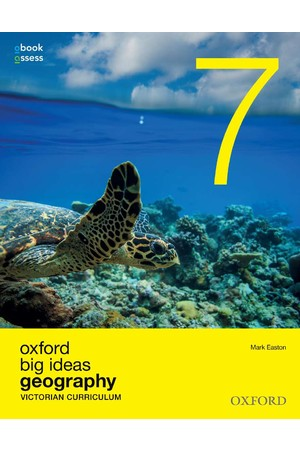 Oxford Big Ideas Geography - VIC Curriculum: Year 7 - Student Book + obook/assess (Print & Digital)