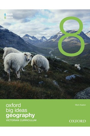 Oxford Big Ideas Geography - VIC Curriculum: Year 8 - Student Book + obook/assess (Print & Digital)