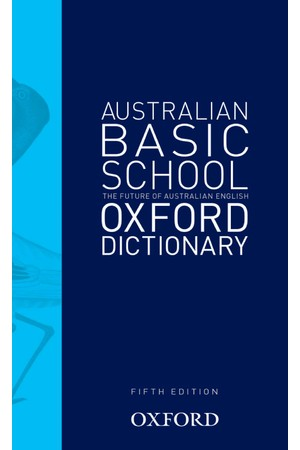 Australian Basic School Dictionary - 5th Edition