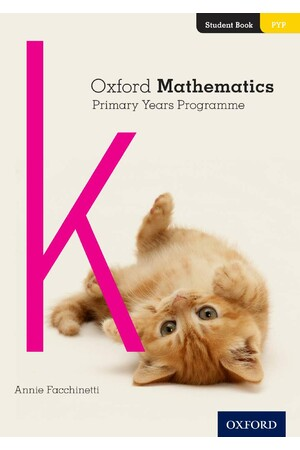 Oxford Mathematics Primary Years Programme - Student Book: K