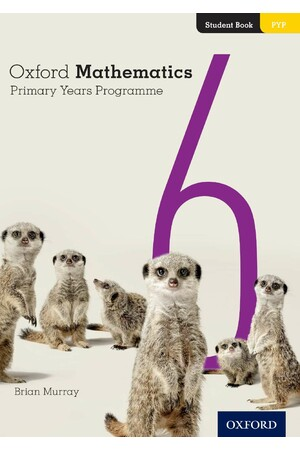 Oxford Mathematics Primary Years Programme - Student Book: Year 6