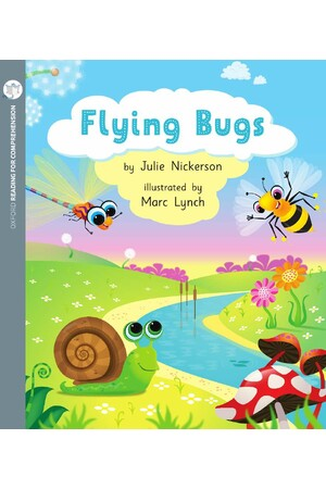 Oxford Reading for Comprehension - Level 1+: Flying Bugs (Pack of 6)