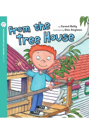 Oxford Reading for Comprehension - Level 1+: From the Treehouse (Pack of 6)