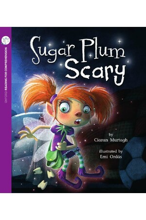 Oxford Reading for Comprehension - Level 9: Sugar Plum Scary (Pack of 6)