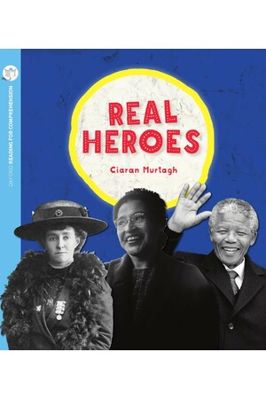Oxford Reading for Comprehension - Level 11: Real Heroes (Pack of 6)