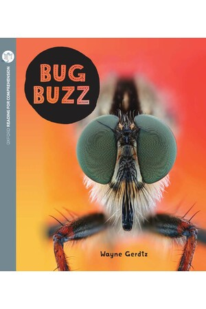 Oxford Reading for Comprehension - Level 8: Bug Buzz (Pack of 6)