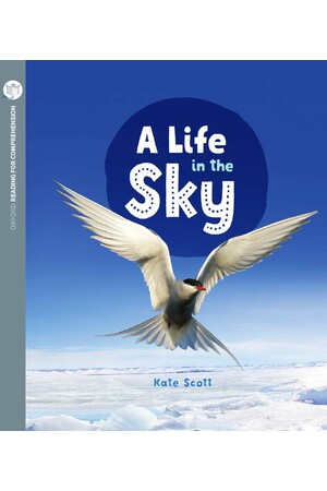 Oxford Reading for Comprehension - Level 10: A Life in the Sky (Pack of 6)