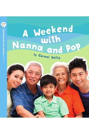 Oxford Reading for Comprehension - Level 4: A Weekend with Nanna and Pop (Pack of 6)