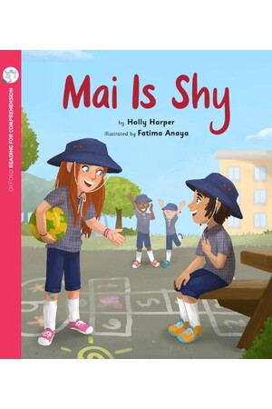 Oxford Reading for Comprehension - Level 5: Mai is Shy (Pack of 6)