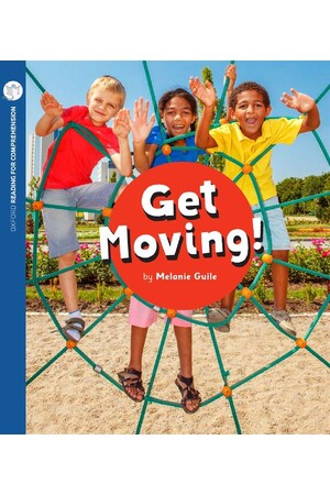 Oxford Reading for Comprehension - Level 9: Get Moving! (Pack of 6)