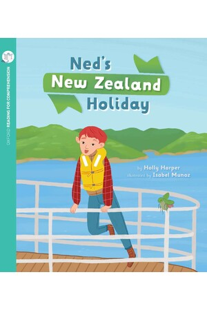 Oxford Reading for Comprehension - Level 10: Ned's New Zealand Holiday (Pack of 6)