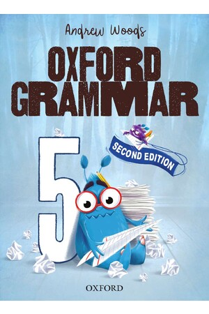 Oxford Grammar Australian Curriculum Edition - Student Book: Year 5 (Second Edition)