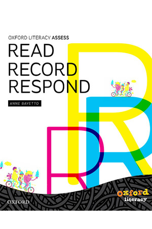 Read Record Respond: Linking Reading Assessment to Instruction