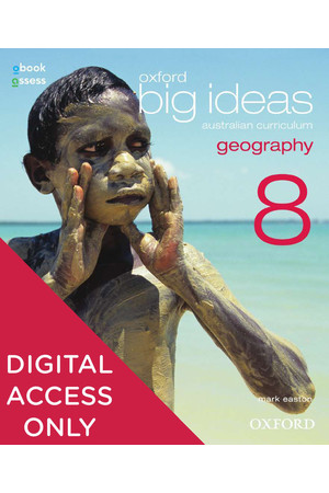 Oxford Big Ideas Geography - Australian Curriculum Edition: Year 8 - Student obook/assess (Digital Access Only)