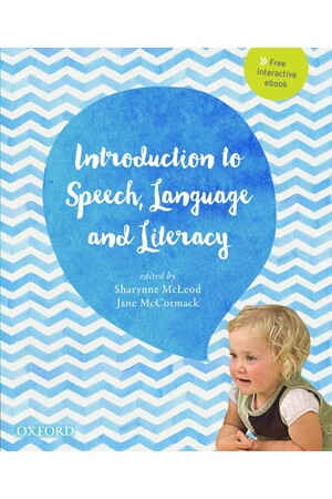 An Introduction to Speech, Language and Literacy (Print & Digital)