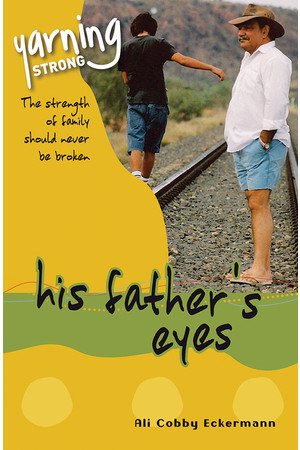 Yarning Strong - Family Module: His Father's Eyes