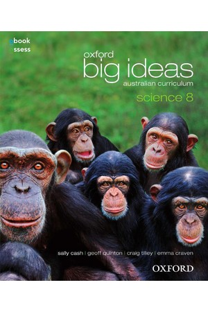 Oxford Big Ideas Science Australian Curriculum: Year 8 - Student Book + obook/assess (Print & Digital)