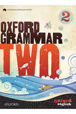 Oxford Grammar Australian Curriculum Edition - Year 2