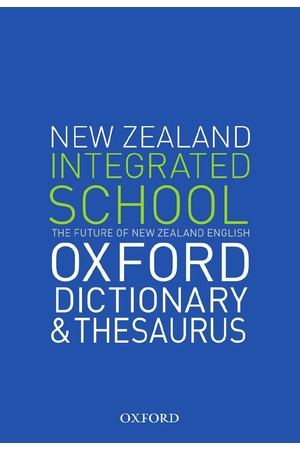 The New Zealand Oxford Integrated School Dictionary & Thesaurus