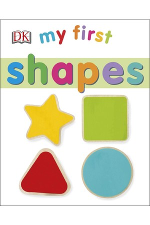 My First: Shapes (Board Book)