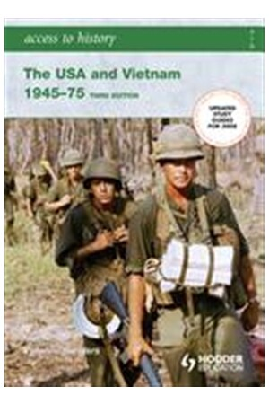 Access to History: The USA and Vietnam 1945-1975 (3rd Edition)