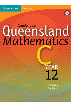 Cambridge Queensland Mathematics C - Year 12: Student Book + CD-ROM (Print)