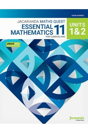 Jacaranda Maths Quest 11 - Essential Mathematics: Units 1 & 2 for Queensland eBookPLUS & Print (Print & Digital)