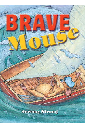 Rigby Literacy Collections (Take-Home Library) - Middle Primary: Brave Mouse (Reading Level 24 / F&P Level O)