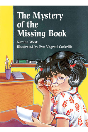 Rigby Literacy Collections (Take-Home Library) - Middle Primary: The Mystery of the Missing Book (Reading Level 27 / F&P Level R)