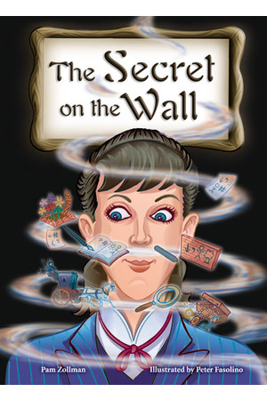 Rigby Literacy Collections (Take-Home Library) - Upper Primary: The Secret on the Wall (Reading Level 30+ / F&P Level V-Z)