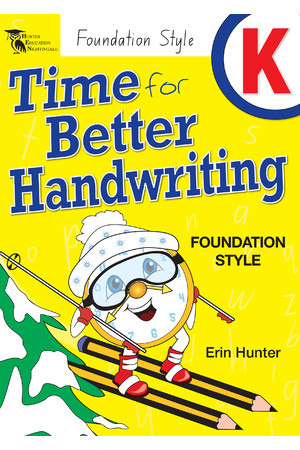 Time for Better Handwriting - NSW Foundation Style: Kindergarten