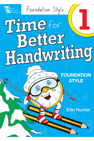 Time for Better Handwriting - NSW Foundation Style: Year 1