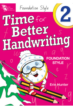 Time for Better Handwriting - NSW Foundation Style: Year 2