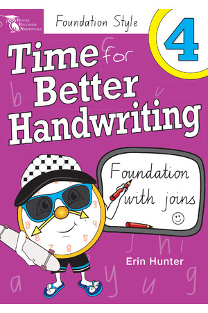 Time for Better Handwriting - NSW Foundation Style: Year 4