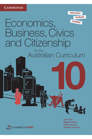 Economics, Business, Civics and Citizenship for the AC - Year 10: Student Book (Print & Digital)