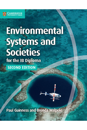 Environmental Systems and Societies for the IB Diploma (2nd Edition) - Coursebook