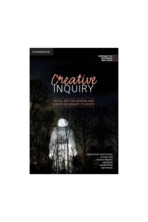 Creative Inquiry for QLD Year 11 and 12 1e Print & Interactive