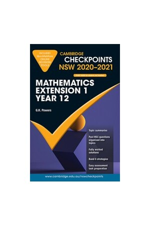Cambridge Checkpoints NSW - Mathematics Extension 1: Year 12 (2020-2021)