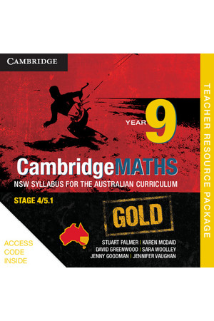 CambridgeMATHS GOLD - NSW Syllabus for the AC: Year 9 - Teacher Resource Package (Digital Access Only)