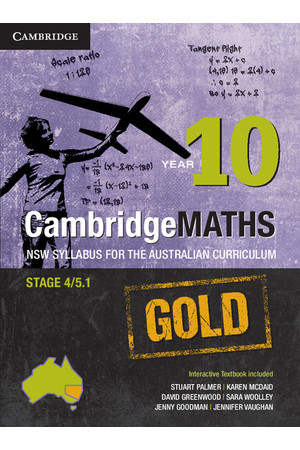 CambridgeMATHS GOLD - NSW Syllabus for the AC: Year 10 - Student Book + HOTmaths (Print & Digital)