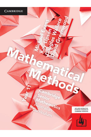 Cambridge Senior Mathematics (AC) - Mathematical Methods: Year 11 - Student Textbook (Print & Digital)