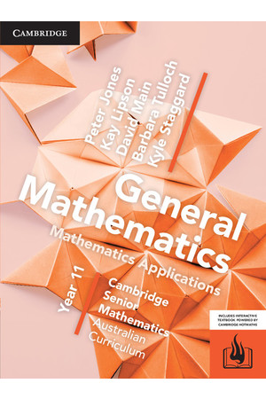 Cambridge Senior Mathematics (AC) - General Mathematics/Mathematics Applications: Year 11 - Student Textbook (Print & Digital)