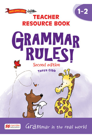 Grammar Rules! - Second Edition: Teacher Resource Book Years 1-2