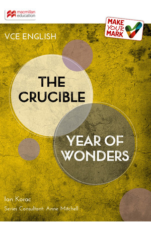 Make Your Mark VCE - The Crucible/Year of Wonders
