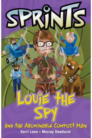 Springboard Sprints - Purple (Set 2): Louie the Spy and the Abominable Compost Man